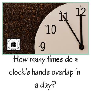 how-many-times-do-a-clocks-hands-overlap