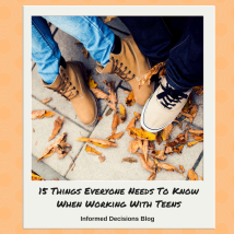 15 Things Everyone Needs To Know When Working With Teens