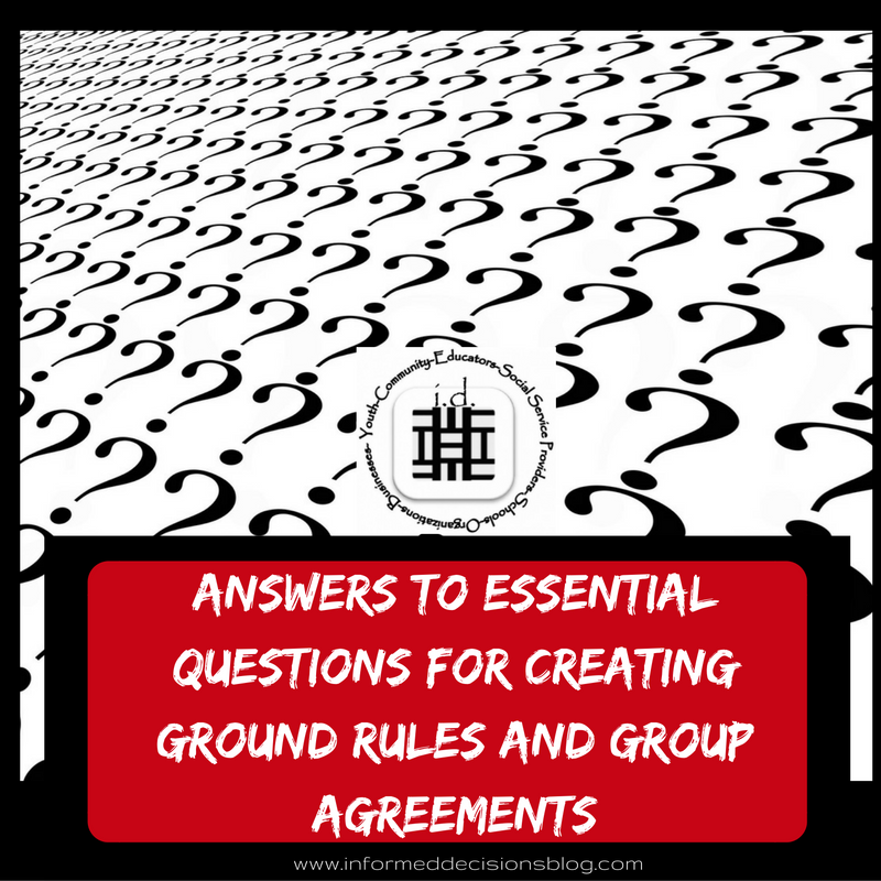 Answers To Essential Questions Creating Ground Rules Or Group