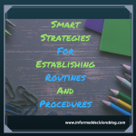 Smart Strategies for Routines and Procedures