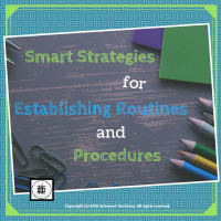 smart-strategies-for-establishing-routines-and-procedures
