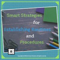 smart-strategies-for-establishing-routines-and-procedures