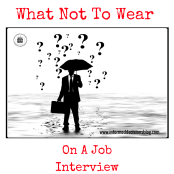 What Not to Wear on a Job Interview
