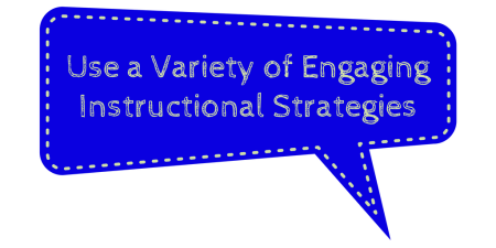 use-a-variety-of-engaging-instructional-strategies